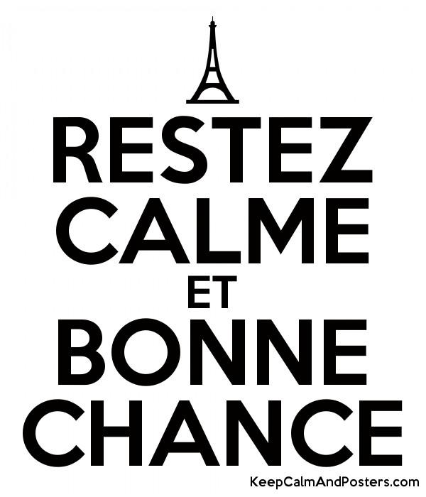 5843848_restez_calme_et_bonne_chance